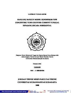 RANCANG BANGUN MODEL KONDENSOR TIPE CONCENTRIC TUBE COUNTER CURRENT TUNGGAL DIPASANG SECARA HORISONTAL