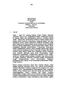 RANCANGAN PENJELASAN ATAS UNDANG-UNDANG REPUBLIK INDONESIA NOMOR... TAHUN... TENTANG PEMILIHAN UMUM