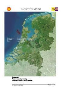 Rapportage Proces vergunningverlening Offshore Windpark Egmond aan Zee. Document No: OWEZ_R_192_ Custodian: Johan Dekkers Date: August 2007