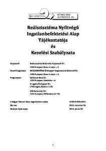 Reálszisztéma Nyíltvégű Ingatlanbefektetési Alap Tájékoztatója és Kezelési Szabályzata