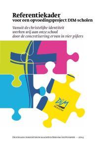 Referentiekader. voor een opvoedingsproject DIM-scholen