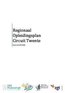 Regionaal Opleidingsplan Circuit Twente. Versie 1.0 ( )