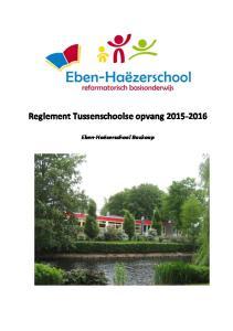 Reglement Tussenschoolse opvang Eben-Haëzerschool Boskoop