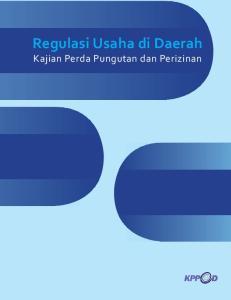 Regulasi Usaha di Daerah Kajian Perda Pungutan dan Perizinan