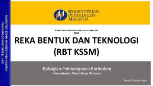 REKA BENTUK DAN TEKNOLOGI (RBT KSSM)