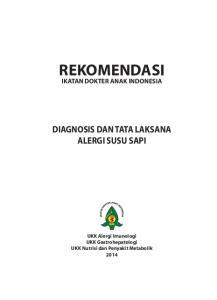 REKOMENDASI IKATAN DOKTER ANAK INDONESIA DIAGNOSIS DAN TATA LAKSANA ALERGI SUSU SAPI