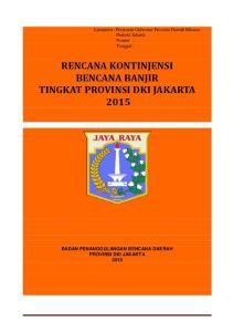 RENCANA KONTINJENSI BENCANA BANJIR TINGKAT PROVINSI DKI JAKARTA 2015