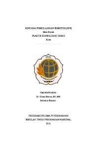 RENCANA PEMBELAJARAN SEMESTER (RPS) Mata Kuliah PRAKTIK KONSOLIDASI TANAH Kode. TIM PENYUSUN : Dr. Oloan Sitorus, SH, MS. Antonius Sriyono