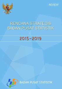 RENCANA STRATEGIS BADAN PUSAT STATISTIK ISBN : No Publikasi : Katalog BPS :