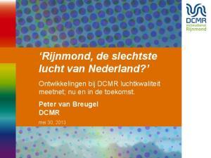 Rijnmond, de slechtste lucht van Nederland?