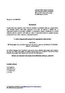 Rozhodnutí. 3. změnu integrovaného povolení při nepodstatné změně zařízení