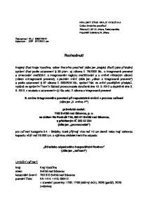 Rozhodnutí. II. změnu integrovaného povolení při nepodstatné změně v provozu zařízení (dále jen II. změna IP )
