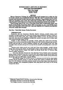RUMAH SAKIT JANTUNG DI MANADO HEALING ENVIRONMENT Pathric Julio Languju 1 Johannes Van Rate 2 Claudia S. Punuh 3