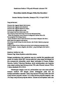 Sambutan Rektor ITB pada Wisuda Lulusan ITB. Sinerjikan Ipteks dengan Etika dan Karakter. Sasana Budaya Ganesha, Kampus ITB, 14 April 2012