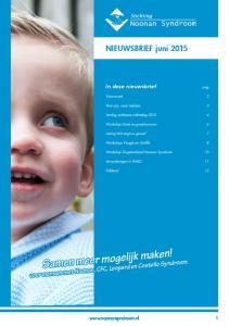 Samen meer mogelijk maken! Samen meer mogelijk maken! Nieuwsbrief December juni voor mensen met Noonan, CFC, Leopard en Costello Syndroom