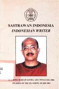 SASTRA WAN INDONESIA INDONESIAN WRITER. r~ r,.~rima HADIAH SASTRA ASIA TENGGARA 2004