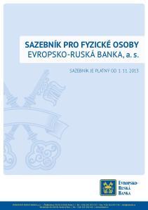 SAZEBNÍK PRO FYZICKÉ OSOBY EVROPSKO-RUSKÁ BANKA, a. s