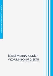 SBORNÍK Z KONFERENCE KONANÉ V LISTOPADU 2014 ŘÍZENÍ MEZINÁRODNÍCH VÝZKUMNÝCH PROJEKTŮ PROJEKTOVÝ SERVIS UNIVERZITY PALACKÉHO V OLOMOUCI