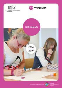 Schoolgids. CSG Winsum maakt deel uit van de. christelijke scholengemeenschap groningen