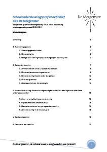 Schoolondersteuningsprofiel definitief CNS De Morgenster Vastgesteld op personeelsvergadering , instemming medezeggenschapsraad