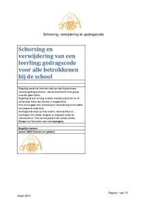 Schorsing en verwijdering van een leerling; gedragscode voor alle betrokkenen bij de school
