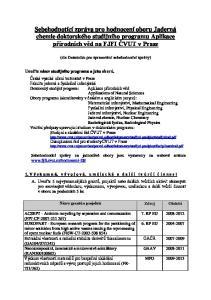 Sebehodnotící zpráva pro hodnocení oboru Jaderná chemie doktorského studijního programu Aplikace přírodních věd na FJFI ČVUT v Praze