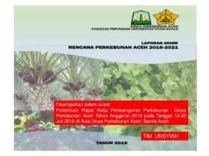 Sekilas RPJPN, RPJPA, NAWA CITA dan RPJMA Review Dokumen Pembangunan Perkebunan Aceh. Tujuan, Sasaran, Ruang Lingkup dan Metode Pelaksanaan