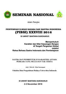 SEMINAR NASIONAL. dalam Rangka PERTEMUAN ILMIAH BAHASA DAN SASTRA INDONESIA (PIBSI) XXXVIII 2016