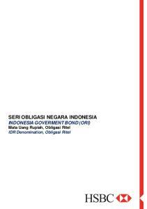 SERI OBLIGASI NEGARA INDONESIA INDONESIA GOVERMENT BOND (ORI) Mata Uang Rupiah, Obligasi Ritel IDR Denomination, Obligasi Ritel
