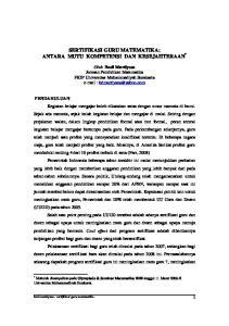 SERTIFIKASI GURU MATEMATIKA: ANTARA MUTU KOMPETENSI DAN KESEJAHTERAAN *