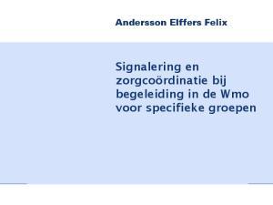 Signalering en zorgcoördinatie bij begeleiding in de Wmo voor specifieke groepen