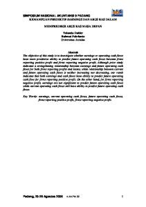 SIMPOSIUM NASIONAL AKUNTANSI 9 PADANG KEMAMPUAN PREDIKTIF EARNINGS DAN ARUS KAS DALAM MEMPREDIKSI ARUS KAS MASA DEPAN
