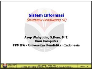Sistem Informasi (overview Pendukung SI)