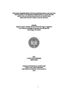 SKRIPSI Diajukan kepada Fakultas Ekonomi Universitas Negeri Yogyakarta untuk Memenuhi Sebagian Persyaratan guna Memperoleh Gelar Sarjana Pendidikan