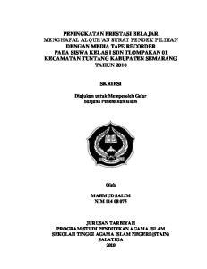 SKRIPSI. Diajukan untuk Memperoleh Gelar Sarjana Pendidikan Islam. Oleh MAHMUD SALIM NIM