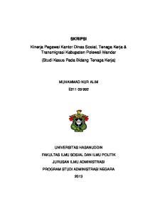 SKRIPSI. Kinerja Pegawai Kantor Dinas Sosial, Tenaga Kerja & Transmigrasi Kabupaten Polewali Mandar. (Studi Kasus Pada Bidang Tenaga Kerja)