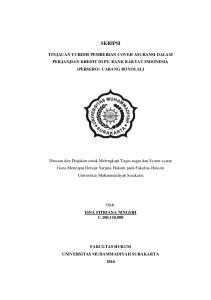 SKRIPSI TINJAUAN YURIDIS PEMBERIAN COVER ASURANSI DALAM PERJANJIAN KREDIT DI PT. BANK RAKYAT INDONESIA (PERSERO) CABANG BOYOLALI