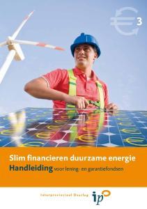 Slim financieren duurzame energie Handleiding voor lening- en garantiefondsen
