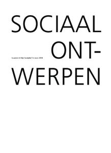 SOCIAAL. Suzanne de Nijs scriptie St.Joost 2008 ONT- WERPEN