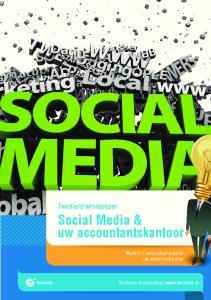 Social Media & uw accountantskantoor. Twinfi eld whitepaper. Maak in 7 eenvoudige stappen uw social media plan