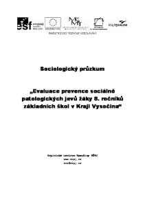 Sociologický průzkum. Evaluace prevence sociálně patologických jevů žáky 8. ročníků základních škol v Kraji Vysočina