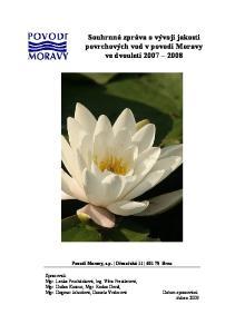 Souhrnná zpráva o vývoji jakosti povrchových vod v povodí Moravy ve dvouletí Povodí Moravy, s.p. Dřevařská Brno
