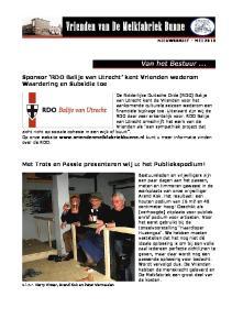 Sponsor RDO Balije van Utrecht kent Vrienden wederom Waardering en Subsidie toe. Met Trots en Passie presenteren wij u: het Publiekspodium!