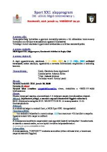 Sport XXI. alapprogram Dél- alföldi Régió teremverseny 1 e0347d63e6