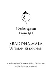 SRADDHA MALA Untaian Keyakinan Indonesia Gaden Syeydrub Nampar Gyelwei Ling Kadam Choeling Indonesia