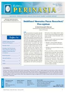 STABILISASI NEONATUS PASCA RESUSITASI Penanganan pasca resusitasi pada neonatus yang mengalami asfiksia perinatal, sangat kompleks, membutuhkan monito