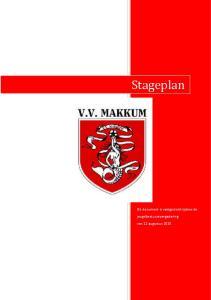 Stageplan Dit document is vastgesteld tijdens de jeugdbestuursvergadering van 12 augustus 2015