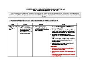 STANDARD UNTUK PENELUSURAN LEGALITAS KAYU (VERSI 3.2) HASIL WORKSHOP TANGGAL 15 JUNI 2006