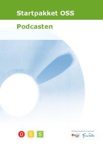 Startpakket OSS. Podcasten