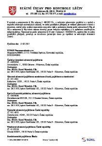 STÁTNÍ ÚSTAV PRO KONTROLU LÉČIV Šrobárova 48, PRAHA , fax ,
